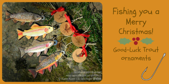 Fishing you a Merry Christmas!  Trout Good-Luck ornament
